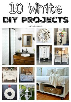 mycreativedays: 10 White DIY Projects