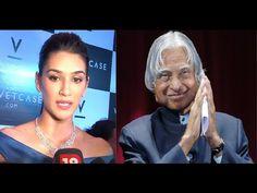 Kriti Sanon's reaction towards A P J Abdul Kalam's demise.