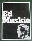 Small Campaign Poster Sen. Edmund Muskie 1972 - 1972, Campaign, Edmund, MUSKIE, Poster, Sen., small