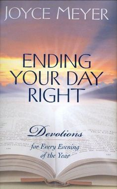 Bestseller Books Online Ending Your Day Right: Devotions for Every Evening of the Year Joyce Meyer $11.07  - http://www.ebooknetworking.net/books_detail-0446533645.html