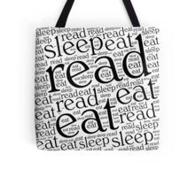 Read, Eat, Sleep Tote Bag Available as T-Shirts & Hoodies, Men's Apparels, Women's Apparels, Stickers, iPhone Cases, Samsung Galaxy Cases, Posters, Home Decors, Tote Bags, Pouches, Prints, Cards, Leggings, Scarves, iPad Cases, Laptop Skins, Drawstring Bags, Laptop Sleeves, and Stationeries