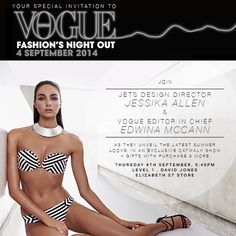 Consider your plans for tonight sorted! Join us at #VFNO2014 at @davidjonesstore Elizabeth St level 1 as #JETSswimwear Design Director, Jessika Allen unveils the hottest swim trends with Edwina McCann of @vogueaustralia plus a JETS runway show & more! XX
