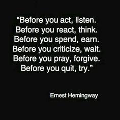 Listen. Think. Earn. Wait. Forgive. Try.
