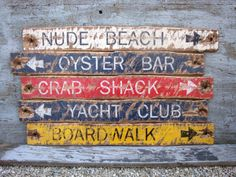 Nautical Crab Shack, Oyster Bar, Yacht Club, Nude Beach, Boardwalk Wood Signs Distressed Rustic by TheUnpolishedBarn