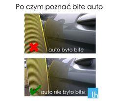 Sprawdźcie, jak nie dać się oszukać wybierając samochód. Również nowy, bo niewielkie wgniecenia mogą nie być widoczne gołym okiem. Oto jak poznać bite auto.