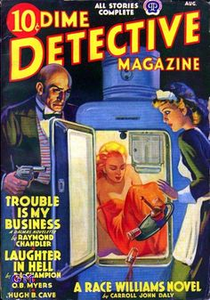 turhansbeycompany:  pulpfrog:  Dime Detective - August, 1939  Well. Women in refrigerators coincidentally date to the earliest years of superheroes.