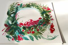 Christmas Wreath Cranberry Field. Hand made watercolor card.  I'm dreaming of a white Christmas,  Just like the ones I used to know.