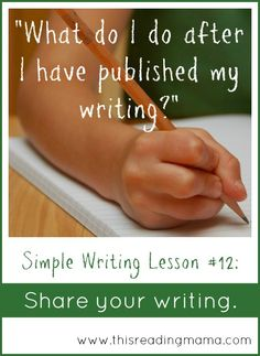 Share Your Writing: A Simple Publishing Strategy {FREE Printable Included!} | This Reading Mama