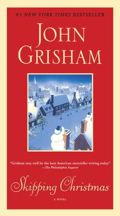 11 hilarious book recommendations for the holidays, including John Grisham's Skipping Christmas.