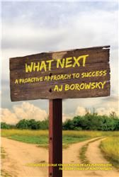 WHAT NEXT: A PROACTIVE APPROACH TO SUCCESS - Have you ever wondered what makes some people so much more successful than others, than you? The answer is fairly basic and simple – they are curious, adventurous, and unsatisfied with the status quo. Put simply, successful people ask a very basic question – what next.