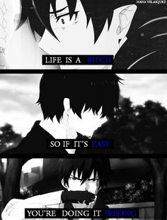 Life is a bitch | Ao no exorcist