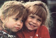 Olsen Twins <3 Ever since I was a wee babe I wanted to be like them. I was Mary-kate (More wild and outgoing) and Laurie was Ashely (More of a Girly-girl and a tad shyer)  <3