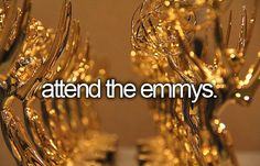 Attend the Emmys