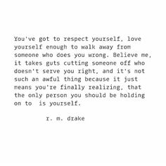 respect yourself. *UPDATE* only 300 bundles left! The NEW four book bundle is available via the link on the bio for Quotes Mind, Girl Quotes, Words Quotes, Wise Words, Poem Quotes, Motivational Quotes, Sayings, Tweet Quotes, Daily Quotes