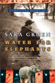 Water for Elephants. Have not seen the movie, but loved the book. Book Club Books, Books To Read, My Books, This Is A Book, The Book, Book Log, Elephant Book, Water For Elephants, Page Turner