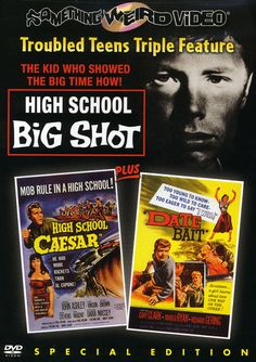 High School Big Shot/High School Caesar/Date Bait