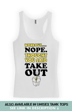 79ee64d5efabd Funny Workout Racerback Workout Nope Thought You by JustOneMoreRep Running Tank  Tops