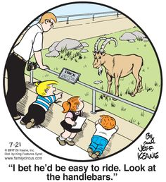 Created by Bil Keane and based loosely on his life, Family Circus is about the challenges and adventures of a suburban family of six. Cartoon Jokes, Funny Cartoons, Funny Jokes, Hilarious, Funny Sayings, Goat Cartoon, Family Circus Cartoon, Family Circle, School Jokes