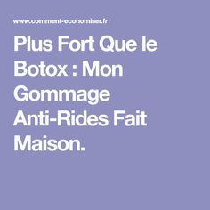 Plus Fort Que le Botox : Mon Gommage Anti-Rides Fait Maison. Botox Lips, Anti Ride, Hand Care, Anti Cellulite, Prevent Wrinkles, Be Kind To Yourself, Travel Size Products, Healthy Skin, Beauty