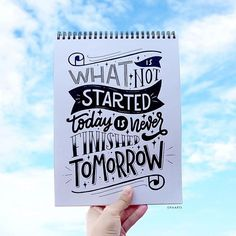 What is not started today is never finished tomorrow. -- Johann Wolfgang von Goethe ✨ . . 125/365 of my project #365daysoflettering #letteringbyora