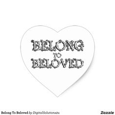 Belong To Beloved Heart Sticker