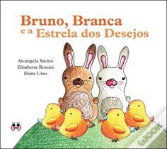 Bruno, Branca e a Estrela dos desejos (um livro sobre adoção)