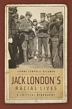 Jack London's Racial Lives: A Critical Biography by Jeann... https://www.amazon.com/dp/0820337811/ref=cm_sw_r_pi_dp_x_xq8nyb3MK9W36