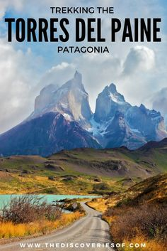 Trekking the Torres del Paine, Patagonia, Chile is a once in a lifetime experience. Here& my step by step guide to hiking the W Trek in South America Cool Places To Visit, Places To Travel, Travel Destinations, Travel Tips, Travel Hacks, Travel Essentials, Backpacking South America, South America Travel, Machu Picchu