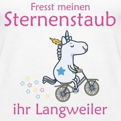 Fresst meinen Sternenstaub ihr Langweiler! Einhorn Tank-Top - Frauen Premium Tank Top