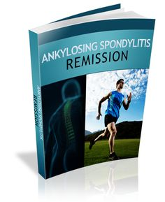 Ankylosing Spondylitis Remission book - Discover the 3 different ways to eliminate the pain, sleeplessness & the fear.  www.digitalbookshops.com #Remedies #Health #remedy