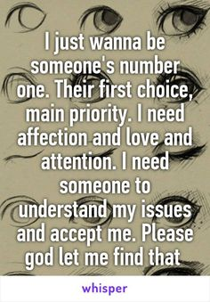 Soulmate and Love Quotes : QUOTATION – Image : Quotes Of the day – Description Soulmate Quotes: I just wanna be someone's number one. Their first choice main priority. I n Sharing is Power – Don't forget to share this quote ! Quotes For Him, Quotes To Live By, True Quotes, Funny Quotes, Qoutes, Hard Quotes, Someone To Love Me, I Need Someone Quotes, Just Me