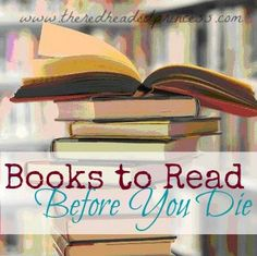 The Redheaded Princess: Books to Read Before You Die (2013)