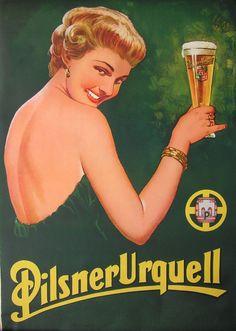 "Pilsner Urquell, the original light colored pilsner that revolutionized the beer world. - Board ""Art-Beer,Biere,Cerveza, and Women - Vintage Advs"". Beer Advertisement, Vintage Advertising Posters, Vintage Advertisements, Vintage Ads, Vintage Posters, Retro Posters, Vintage Green, Movie Posters, Beer Poster"