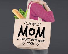Mom A Title Just Above Queen | Personalized Canvas Tote Bag