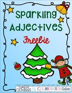 "Sparkling Adjectives Christmas Freebie- Just Updated!Students design their own Christmas tree and then brainstorm ""Sparkling"" or ""Amazing"" adjectives to describe it. Then they write a short paragraph using their adjectives to describe the tree. Finally, there is a short one page adjectives assessment where students identify adjectives in sentences."
