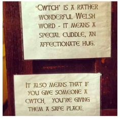 Cwtch - one of my FAVE Welsh words. Havent heard this word in years, am going to start using it today! Wales Language, Learn Welsh, Welsh Words, Welsh Weddings, Saint David's Day, Words Quotes, Sayings, Verbatim, Cymru