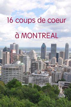 Que voir et que faire à Montréal? Suivez mon guide de visite avec mes tous coups de coeur...