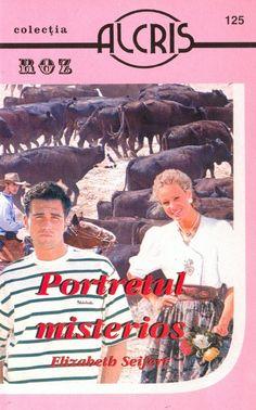 Elizabeth Seifert - Portretul misterios [2003 / Română] [Fiction & Literature] :: Torrents.Md - BitTorrent Tracker Moldova Fiction, Moldova, Literature, Baseball Cards, Books, Movies, Movie Posters, Literatura, Libros