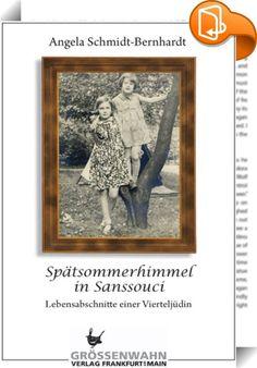 """Spätsommerhimmel in Sanssouci    :  """"Dresden, 30. Januar 1933. Ich sehe es vor mir, wie Vati mich weckte und sagte, es sei etwas Ungewöhnliches geschehen. Wir sahen einen großen Fackelzug. Die Nazis feierten ihre Machtergreifung ..."""" Kurz vor ihrem Tod erzählt die 85-jährige Puti von ihren Jugendjahren in Nazideutschland. Angela Schmidt-Bernhardt, Tochter und Autorin, kannte sie als eine Frau, die ein Leben lang ihre Identität verbarg und mit der Scham lebte, zu den Überlebenden zu geh..."""