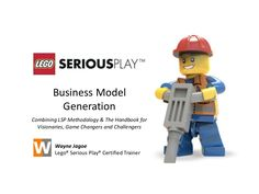 Lego® Serious Play® Business Model Generation