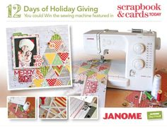 Join us for the SCT 2014 - 12 Days of HOLIDAY Giving - SCT Style from Dec. 8 to 19th - Day 1 - Janome prize