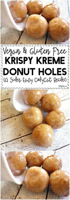 I. LOVE. This recipe for Vegan & Gluten-Free Krispie Kreme Donut Holes! It's like the best copycat ever.