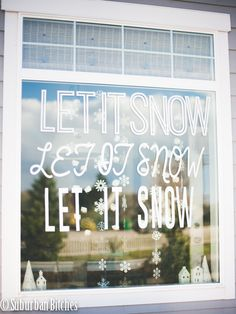 Let It Snow window cling made with Cricut Explore -- Suburban Bitches. #DesignSpaceStar Round 4