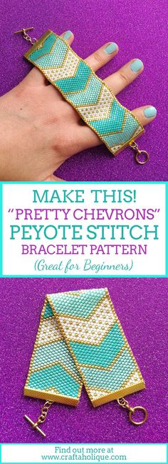 Pretty Chevrons - my latest peyote stitch beaded bracelet pattern. With its bold, gorgeous colours of turquoise, white and gold, this is an exciting bracelet to make and wear!