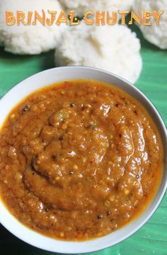 Brinjal Chutney Recipe - Kathirikai Chutney for Idli & Dosa