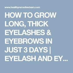 HOW TO GROW LONG, THICK EYELASHES & EYEBROWS IN JUST 3 DAYS | EYELASH AND EYEBROW SERUM