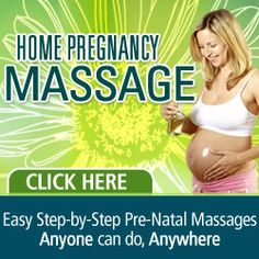 Easy Step-by-Step Pre-Natal Massages Anyone can do , Anywhere