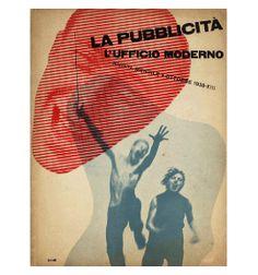 Xanti Schawinsky Cover design for La Pubblicita 1935 Letterpress on paper 11 1/4 x 8 9/16 inches  (...
