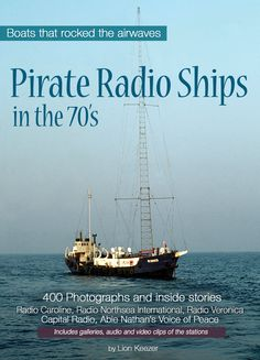 iBook 'Pirate Radio Ships in the 70's' the largest collection HQ photographs of the legendary offshore radio ships such as Radio Caroline, Radio North Sea International, Radio Veronica, The Voice of Peace an Capital Radio. https://itunes.apple.com/us/book/pirate-radio-ships-in-the-70s/id919352514?mt=11&uo=4