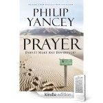 Free Download: Prayer by Philip Yancey + FREE Kindle Apps - Faithful Provisions